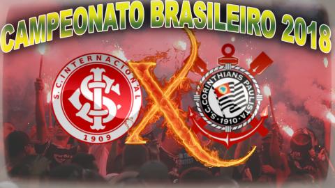 Internacional vs Corinthians - Brasileirão 2018 - 7ª rodada
