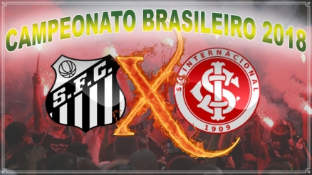 Santos vs Internacional - Brasileirão 2018 - 11ª rodada