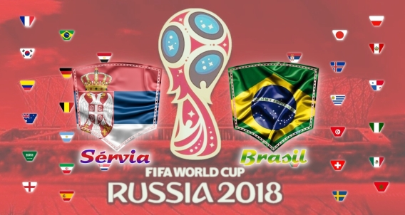 Sérvia vs Brasil - Copa do Mundo 2018 - Fase de Grupos - 3ª rodada