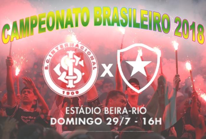Internacional vs BotafogoRJ - Brasileirão 2018 - 16ª rodada