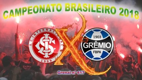 Internacional vs Grêmio - Campeonato Brasileiro 2018 - 24ª rodada