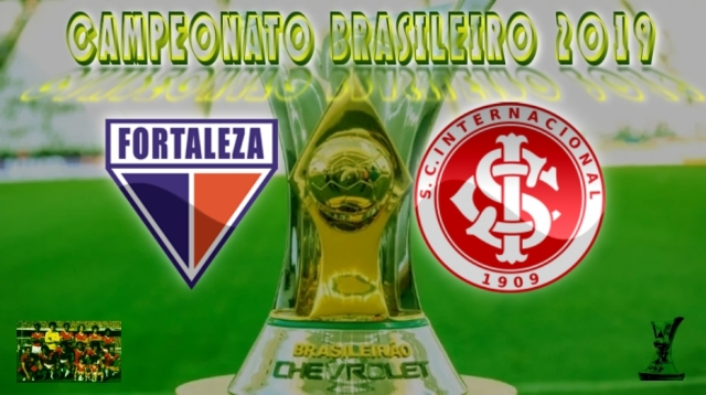 Brasileirão 2019 - Fortavelza vs Internacional - 15ª rodada